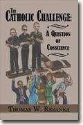 Buy *The Catholic Challenge: A Question of Conscience* online