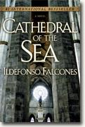 *Cathedral of the Sea* by Ildefonso Falcones