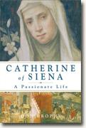 Buy *Catherine of Siena: A Passionate Life* by Don Brophy online