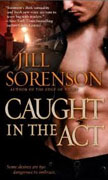 Buy *Caught in the Act* by Jill Sorenson online