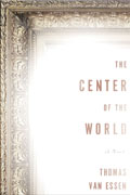 Buy *The Center of the World* by Thomas Van Essenonline