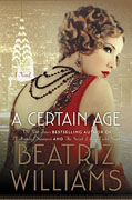 *A Certain Age* by Beatriz Williams