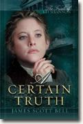 Buy *A Certain Truth: The Trials of Kit Shannon* by James Scott Bell online