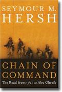 Buy *Chain of Command: The Road from 9/11 to Abu Ghraib* online
