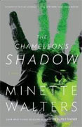 *The Chameleon's Shadow* by Minette Walters