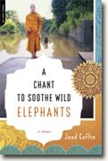 Buy *A Chant to Soothe Wild Elephants: A Memoir* by Jaed Coffin online