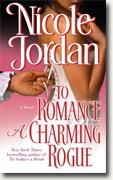 Buy *To Romance a Charming Rogue (Courtship Wars, Book 4)* by Nicole Jordan online