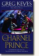 Buy *The Charnel Prince (The Kingdoms of Thorn and Bone, Book 2)* online