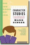 Buy *Character Studies: Encounters with the Curiously Obsessed* online