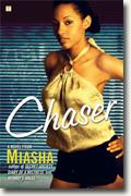 Buy *Chaser* by Miasha online