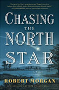 Buy *Chasing the North Star* by Robert Morganonline