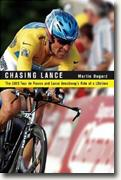 Buy *Chasing Lance: The 2005 Tour de France and Lance Armstrong's Ride of a Lifetime* by Martin Dugard online