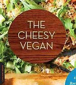 Buy *The Cheesy Vegan: More Than 125 Plant-Based Recipes for Indulging in the World�s Ultimate Comfort Food* by John Schlimmo nline