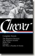 Buy *John Cheever: Complete Novels: The Wapshot Chronicle / The Wapshot Scandal / Bullet Park / Falconer / Oh What a Paradise It Seems (Library of America No. 189)* by John Cheever online