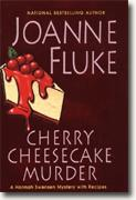 Buy *Cherry Cheesecake Murder: A Hannah Swensen Mystery with Recipes* by Joanne Fluke