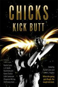 *Chicks Kick Butt* by Rachel Caine and Kerrie L. Hughes, editors