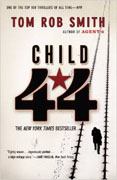 *Child 44* by Tom Rob Smith