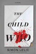 Buy *The Child Who* by Simon Lelic online