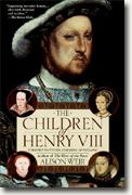 Alison Weir's *The Children of Henry VIII*