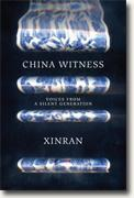 Buy *China Witness: Voices from a Silent Generation* by Xinran online