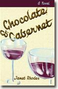 Buy *Chocolate and Cabernet* by Janet Rhodes online