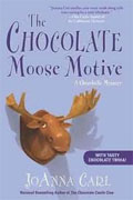Buy *The Chocolate Moose Motive: A Chocoholic Mystery* by JoAnna Carlonline