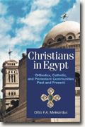 Buy *Christians In Egypt: Orthodox, Catholic, and Protestant Communities - Past and Present* by Otto F.A. Meinardus online