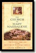 Buy *The Church of Mary Magdalene: The Sacred Feminine and the Treasure of Rennes-le-Chateau* online