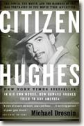 Buy *Citizen Hughes: The Power, the Money and the Madness* online