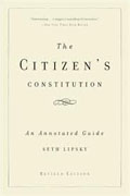 Buy *The Citizen's Constitution: An Annotated Guide* by Seth Lipsky online