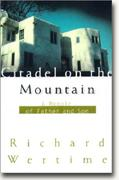 Buy *Citadel on the Mountain: A Memoir of Father and Son* online
