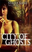 *City of Ghosts (Downside Ghosts, Book 3)* by Stacia Kane