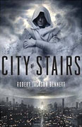 *City of Stairs* by Robert Jackson Bennett