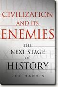 Buy *Civilization and Its Enemies: The Next Stage of History* online
