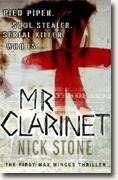 *Mr. Clarinet: The First Max Mingus Thriller* by Nick Stone