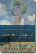 *Claude & Camille: A Novel of Monet* by Stephanie Cowell