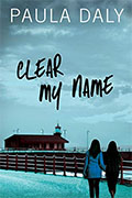 Buy *Clear My Name* by Paula Daly online