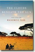 Buy *The Clouds Beneath the Sun* by Mackenzie Ford online