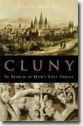 Buy *Cluny: In Search of God's Lost Empire* by Edwin Mullins online