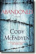 *Abandoned: A Thriller* by Cody McFadyen