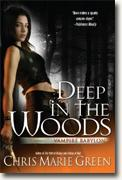 Buy *Deep In the Woods (Vampire Babylon)* by Chris Marie Green