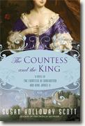 *The Countess and the King: A Novel of the Countess of Dorchester and King James II* by Susan Holloway Scott