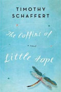 Buy *The Coffins of Little Hope* by Timothy Schaffert online