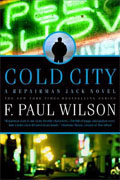 *Cold City (Repairman Jack, Early Years Trilogy)* by F. Paul Wilson