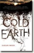 Buy *Cold Earth* by Sarah Moss online