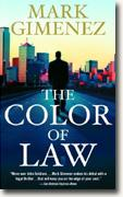 Buy *The Color of Law* by Mark Gimenez online