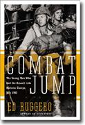 Buy *Combat Jump: The Young Men Who Led the Assault into Fortress Europe, July 1943* online