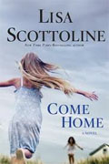 *Come Home* by Lisa Scottoline