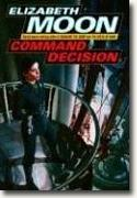 *Command Decision (Vatta's War)* by Elizabeth Moon