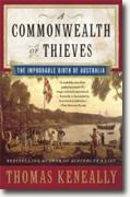Buy *A Commonwealth of Thieves: The Improbable Birth of Australia* by Thomas Keneally online